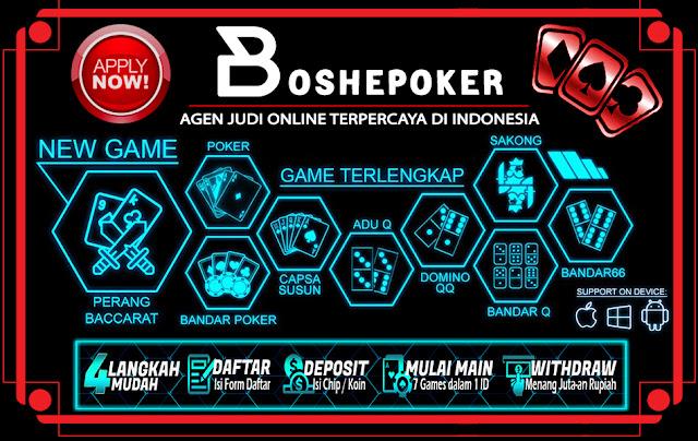 Boshepoker agen poker terbaik dan terpercaya di Asia 24 Jam online