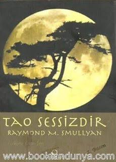 Raymond M. Smullyan - Tao Sessizdir