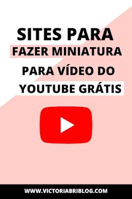 Como fazer miniatura para vídeo do YouTube