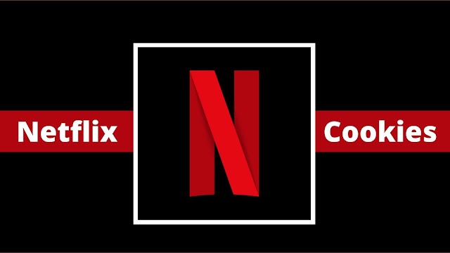 Free Netflix Cookies  [100% Working & Hourly Updated
