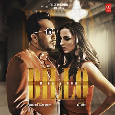 Billo (2016) - Mika Singh, Millind Gaba