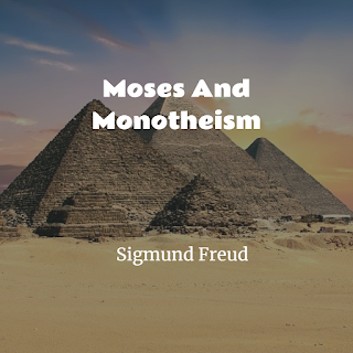 Moses And Monotheism Free PDF book
