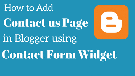 How to add Contact form Page in Blogger...??