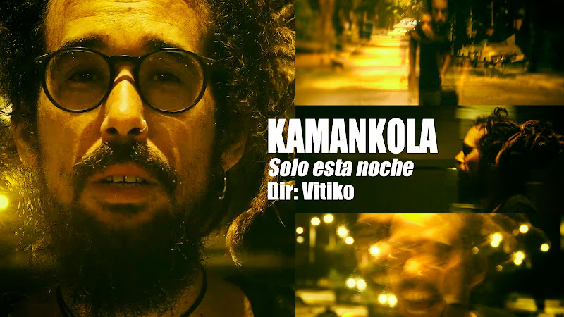 Kamankola - ¨Solo esta noche¨ - Videoclip - Director: Víctor Vinuesa (Vitiko). Portal Del Vídeo Clip Cubano