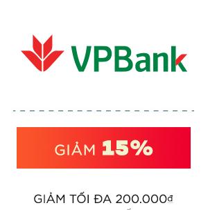 NHẬP MÃ VPBANK15 GIẢM 15% TỐI ĐA 200.000Đ