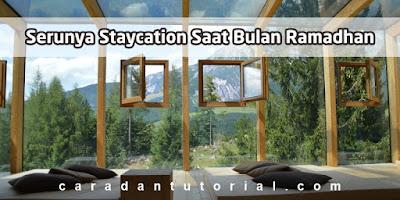 Staycation promo ramadhan 2021