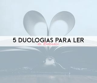 5 duologias de romance para ler