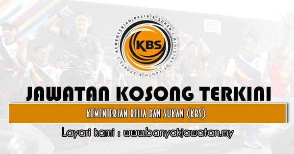 Jawatan Kosong Kerajaan 2020 di Kementerian Belia Dan Sukan (KBS)