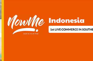 NowMe E-Commerce Live Streaming Pertama & Terbaik di Asia Tenggara