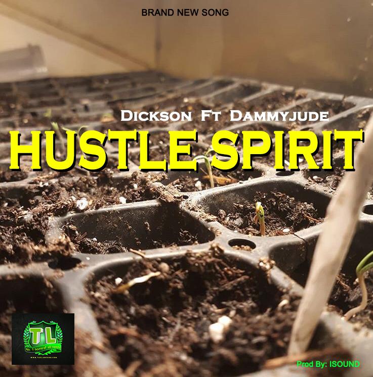 dickson-hustle-spirit-ft-dammyjude-prod-by-isound-mp3-download
