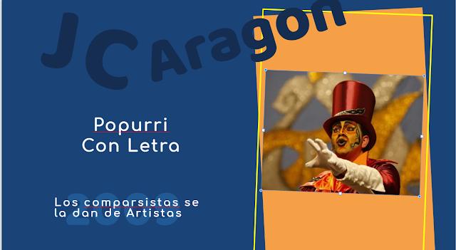 """👁️🗨️Popurri con LETRA de Juan Carlos Aragón⚫ """"Los Comparsistas se la dan de artistas""""🗣️ (2009)"""