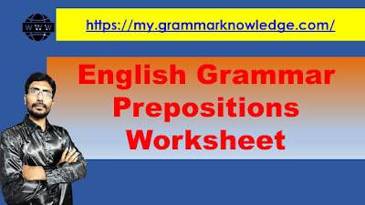 English Grammar Prepositions Worksheet