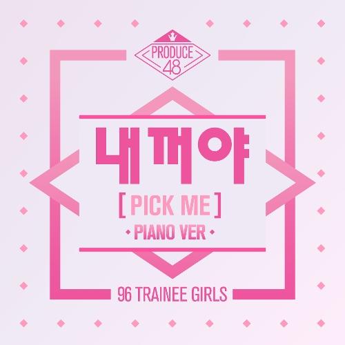 PRODUCE 48 – PICK ME (Piano Ver.) – Single (ITUNES PLUS AAC M4A)