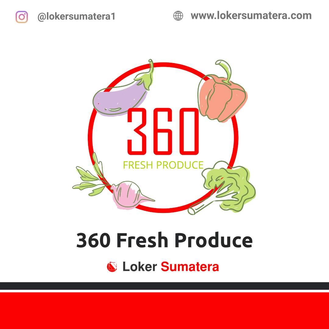 Lowongan Kerja Padang: 360 Fresh Produce April 2021