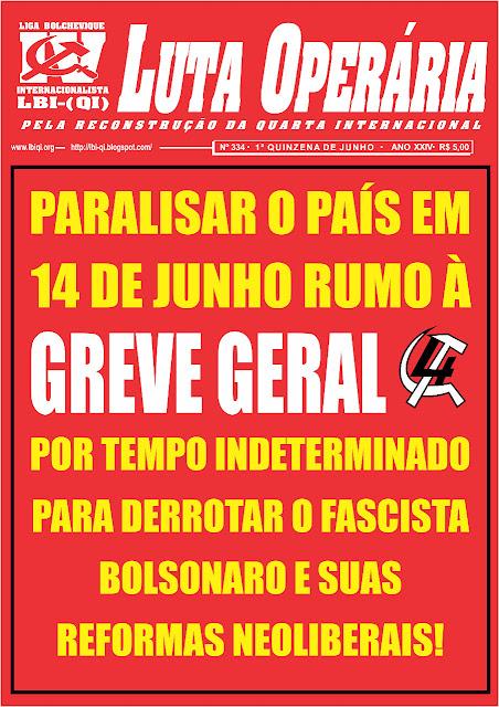 EDIÇÃO DO JORNAL LUTA OPERÁRIA Nº 334 - JUNHO2019