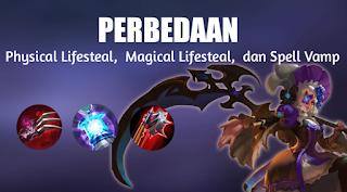 Perbedaan Antara Physical Lifesteal, Magical Lifesteal, dan Spell Vamp di Mobile Legend