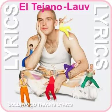 El-Tejano-Lyrics-Lauv