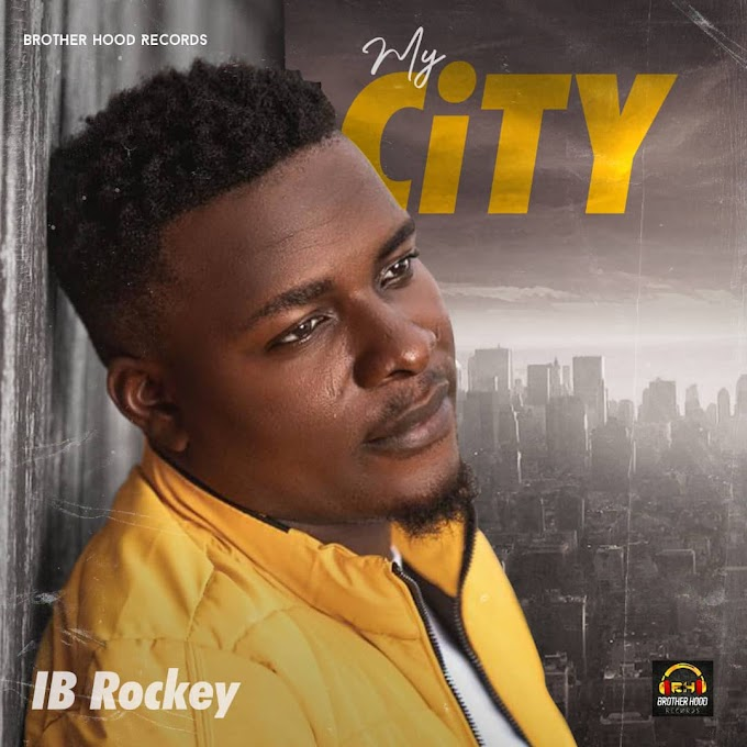 MUSIC: IB Rockey - My City
