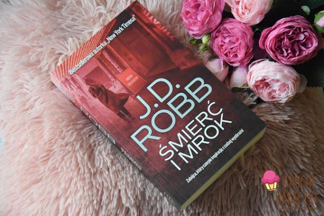 """""""Śmierć i mrok"""" J.D.Robb"""