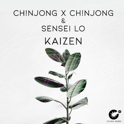Ch!NJoNG x Ch!NJoNG & Sensei Lo - Kaizen