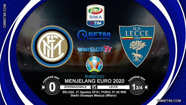 Prediksi Bola Internazionale VS Lecce 27 Augustus 2019