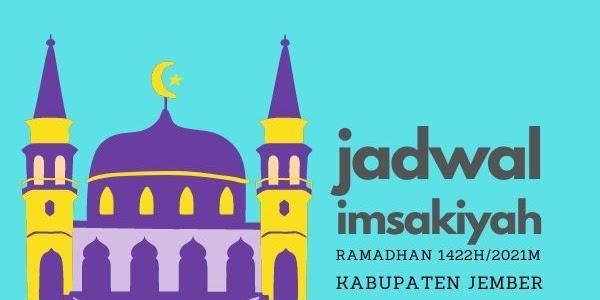 Jadwal Imsakiyah Ramadhan 1422H/2021M Kabupaten Jember