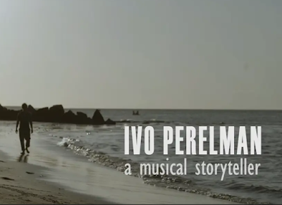 Ivo Perelman: A Musical Storyteller – a film by Leonel Costa (2020)