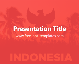 Indonesia PPT Template  Free PowerPoint Templates