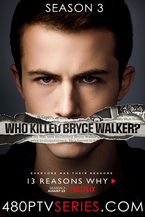 Watch Online Free 13 Reasons Why Season 3 Download All Episodes 480p 720p HEVC