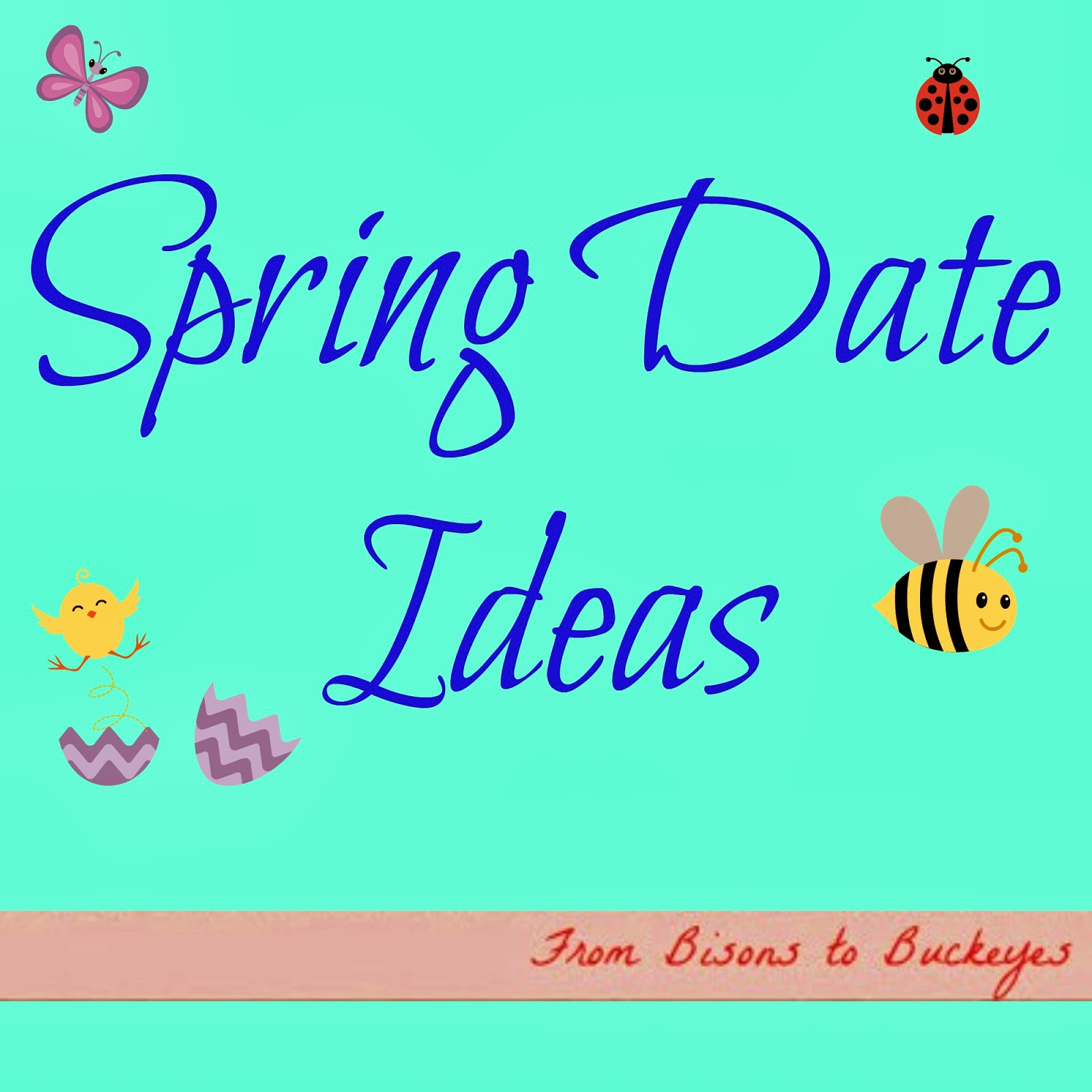 7 Date Ideas for Spring