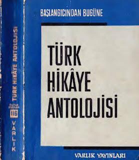 Türk Hikaye Antolojisi - Başlangıçtan Bugüne