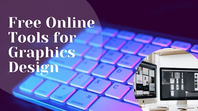 Best Free Online Tools For Graphics Design