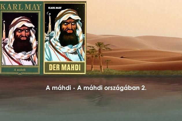 A máhdi - A máhdi országában 2.