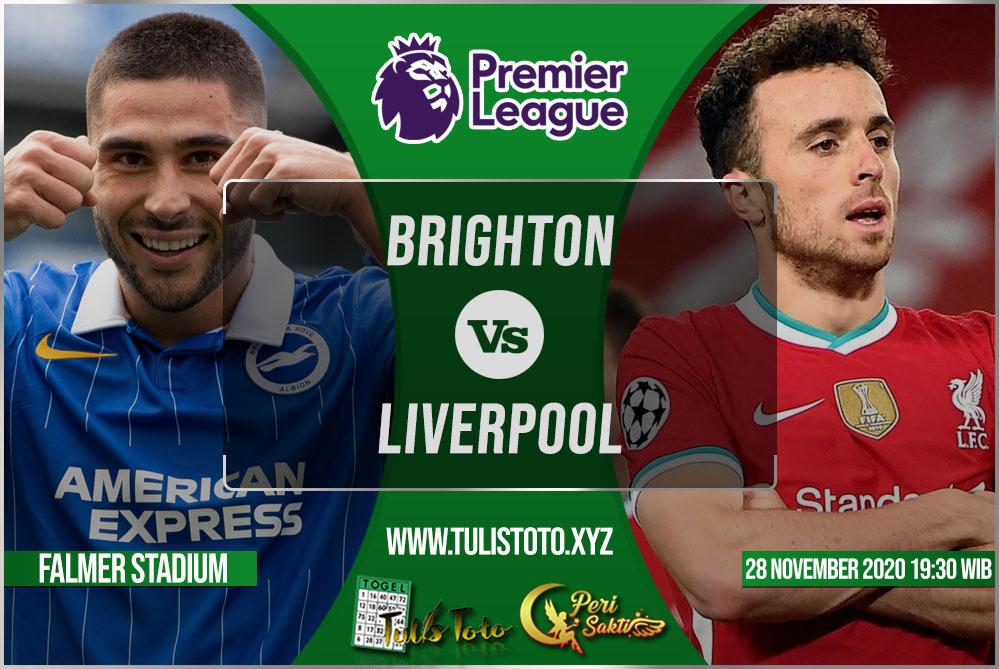 Prediksi Brighton vs Liverpool 28 November 2020