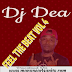 DJ DEA -  FEEL THE BEAT VOL 4 2020 | Download