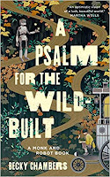 Cover of A Psalm for the Wild Built by Becky Chambers