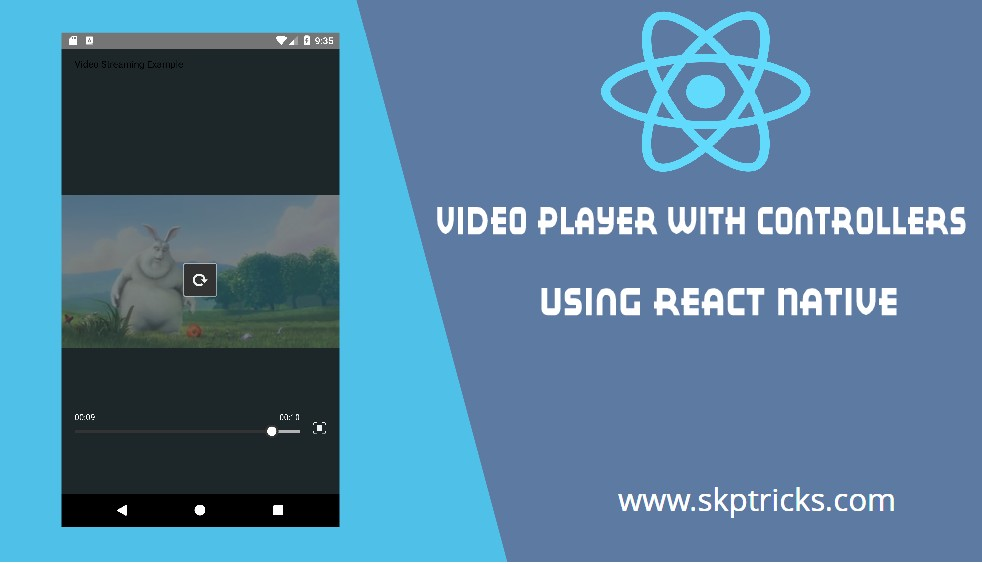 Video player with controllers using React Native | SKPTRICKS