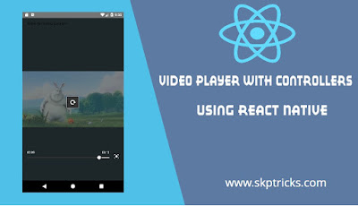 Video player with controllers using React Native