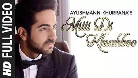 Mitti Di Khushboo Lyrics - Ayushmann Khurrana, Huma Qureshi | Latest Hindi Romantic Love Song
