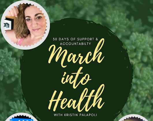 March into Health!! Support & Accountability Group - March 13th