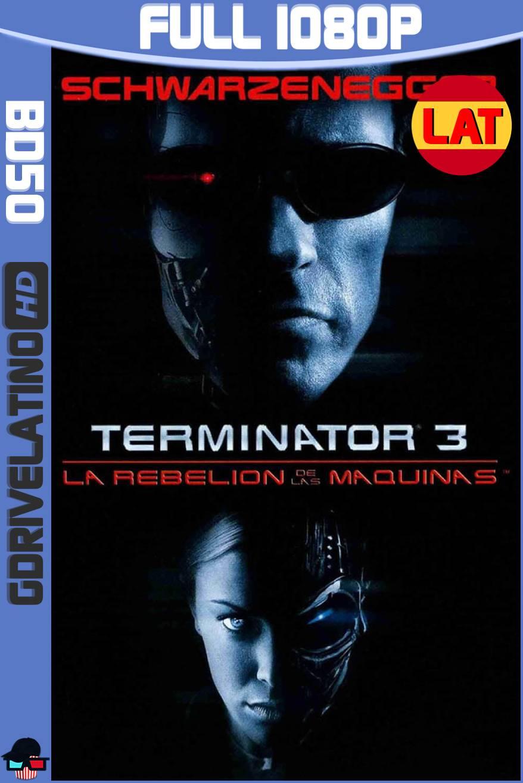 Terminator 3 La Rebelión de las Máquinas (2003) BD50 1080p Latino-Ingles ISO