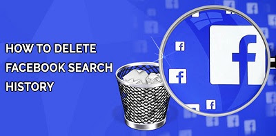 Facebook Search History - How to Delete Facebook Search History