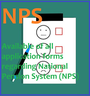 Available of all application forms regarding National Pension System (NPS)