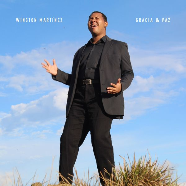 Winston Martínez – Gracia & Paz (Single) 2021 (Exclusivo WC)