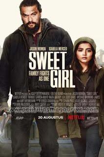 Sweet Girl (2021) HD 1080P Latino [GD-MG-MD-FL-UP-1F] LevellHD