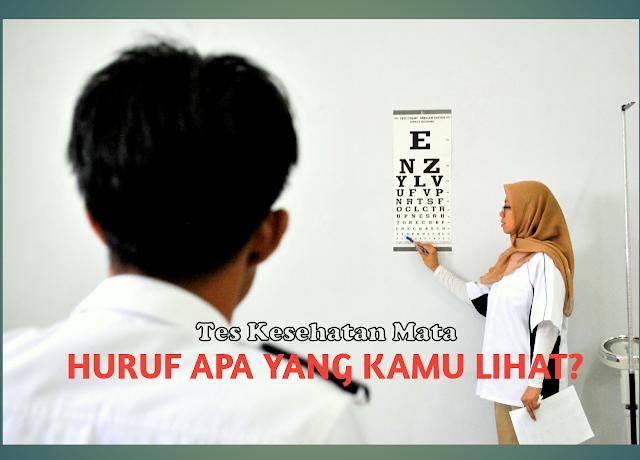 Tes mata minus merupakan bagian tes kesehatan mata TNI Wanita