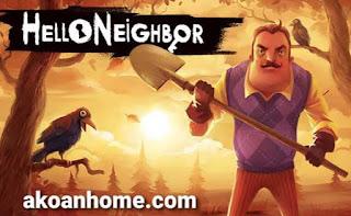 تحميل لعبة hello neighbor مجانا أحدث اصدار APK , iOS , PC