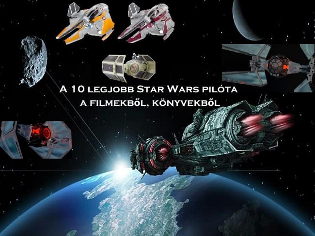 A 10 legjobb Star Wars pilóta a filmekből, könyvekből