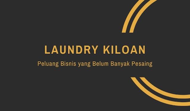 Peluang Bisnis yang Belum Banyak Pesaing - Laundry Kiloan