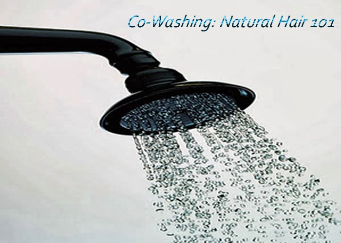 Co-Washing - Natural Hair 101